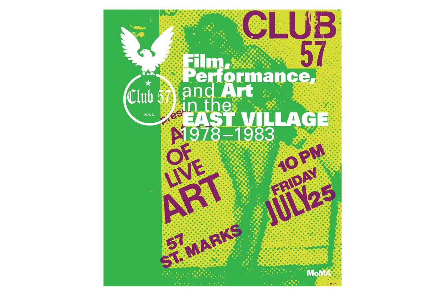 Club 57: Film, Performance, and Art in the East Village, 1978–1983