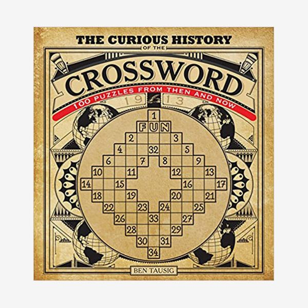 The Curious History of the Crossword: 100 Puzzles from Then and Now