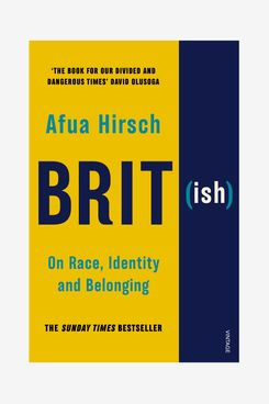 """""""Brit(ish): On Race, Identity and Belonging,"""" by Afua Hirsch"""