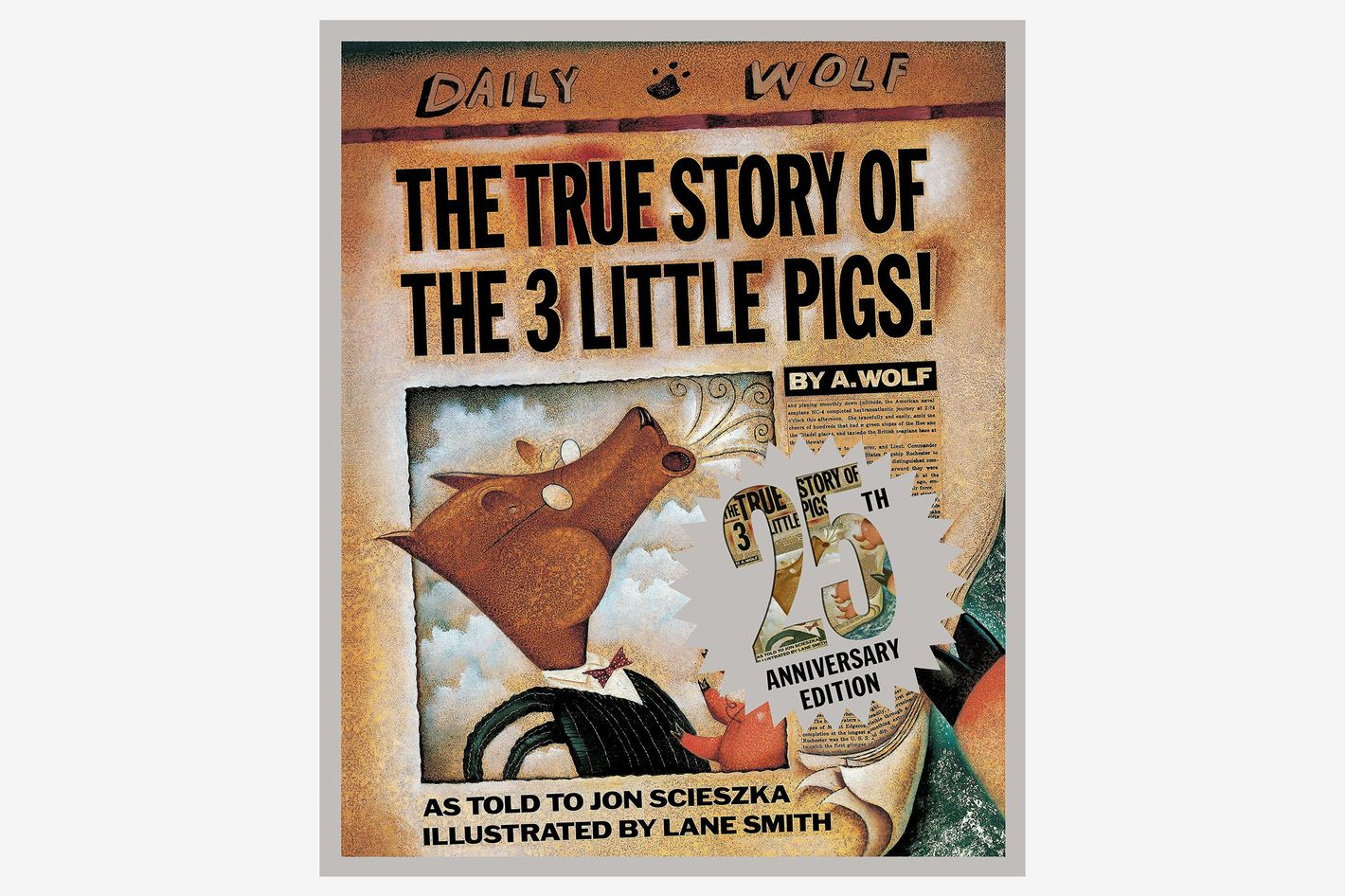 The True Story Of Three Little Pigs By Jon Scieszka