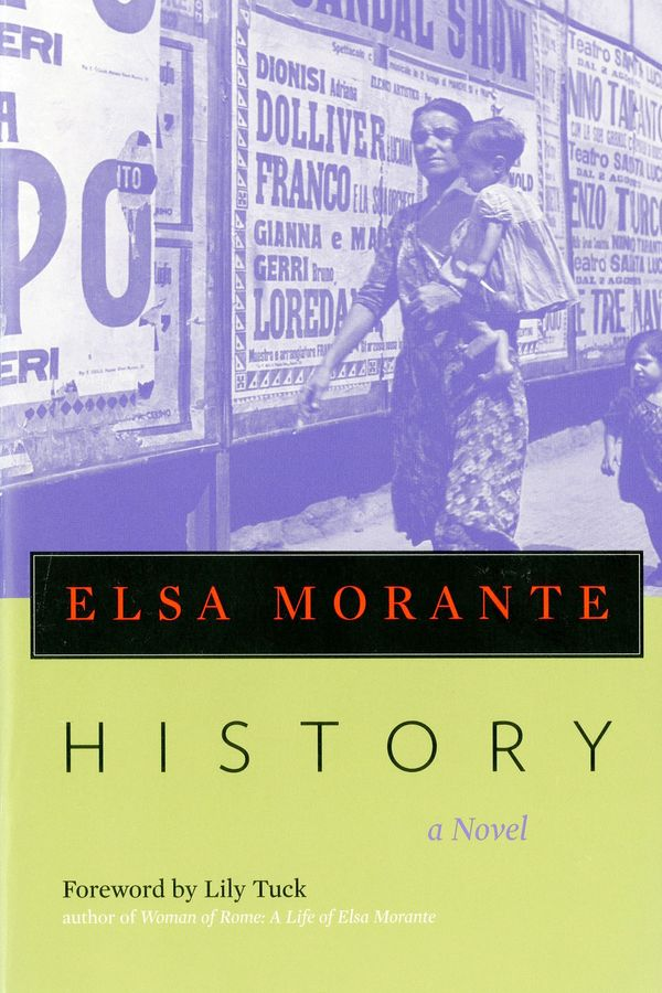 History: A Novel, by Elsa Morante