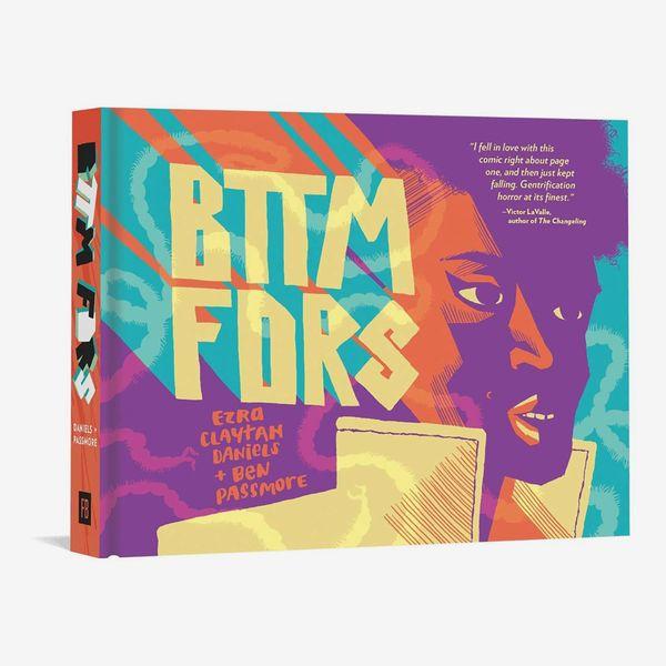 'BTTM FDRS' by Ezra Claytan Daniels and Ben Passmore
