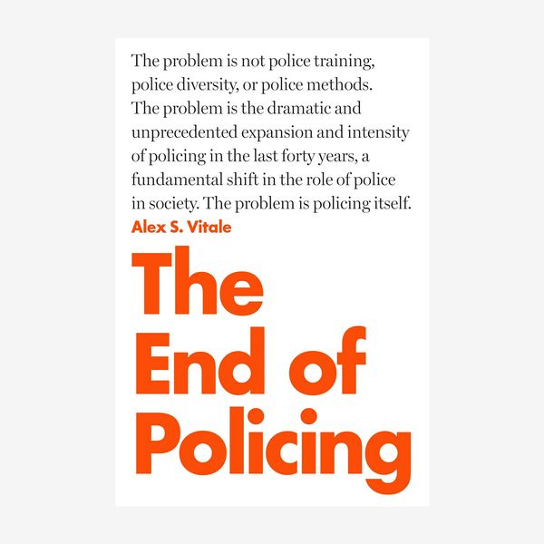 'The End of Policing,' by Alex Vitale