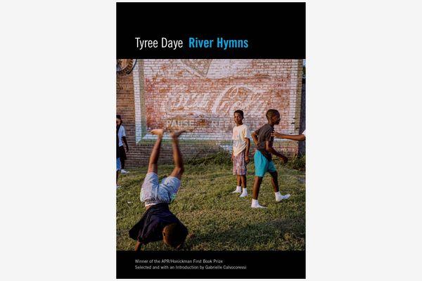 River Hymns by Tyree Daye