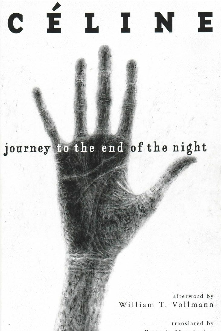 Journey to the End of the Night, by Louis-Ferdinand Céline