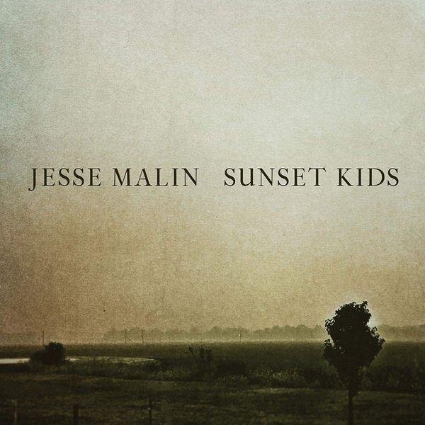 Sunset Kids by Jesse Malin
