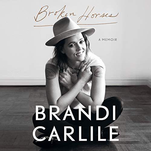 Broken Horses by Brandi Carlile