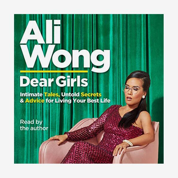 Dear Girls, by Ali Wong, read by the author