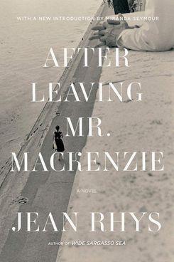 After Leaving Mr. McKenzie, by Jean Rhys