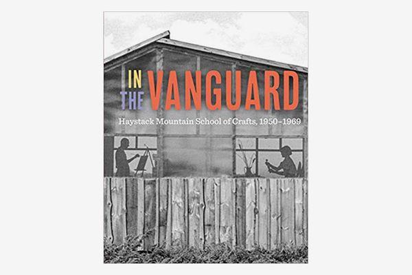 In the Vanguard: Haystack Mountain School of Crafts