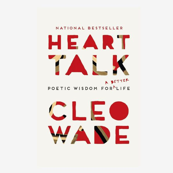 'Heart Talk: Poetic Wisdom for a Better Life', by Cleo Wade
