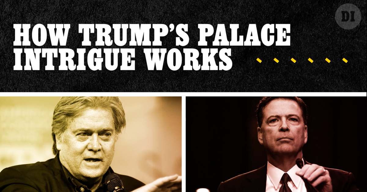 How Donald Trump's Palace Intrigue Works