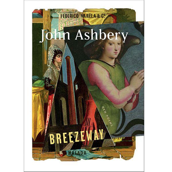 Breezeway, John Ashbery (2015)