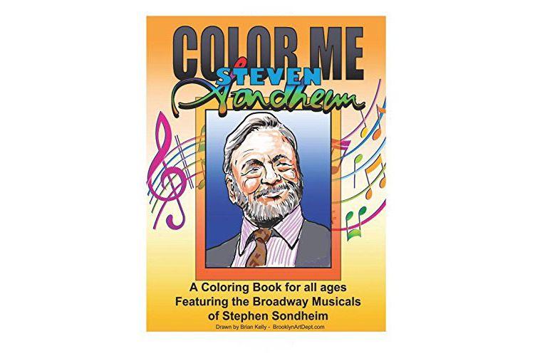 Color Me Steven Sondheim: A Coloring Book