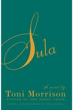 Sula, by Toni Morrison