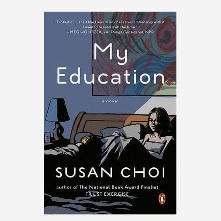 'My Education,' by Susan Choi