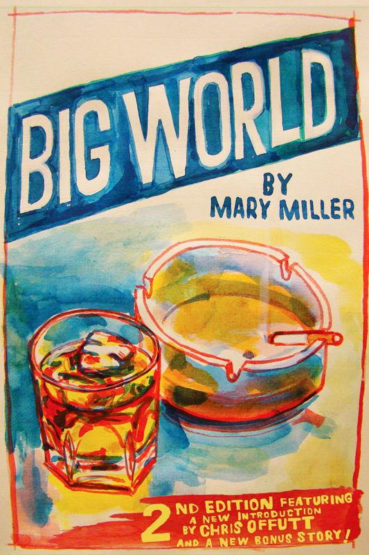 """Big World,"" by Mary Miller"