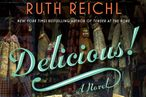 Here's the Cover of Ruth Reichl's Delicious!