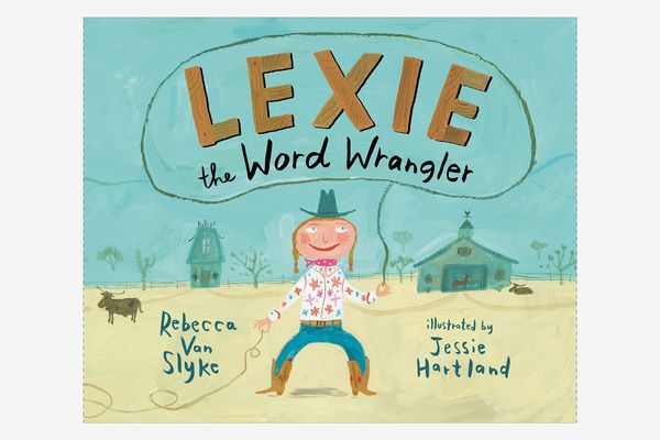 Lexie the Word Wrangler, by Rebecca Van Slyke