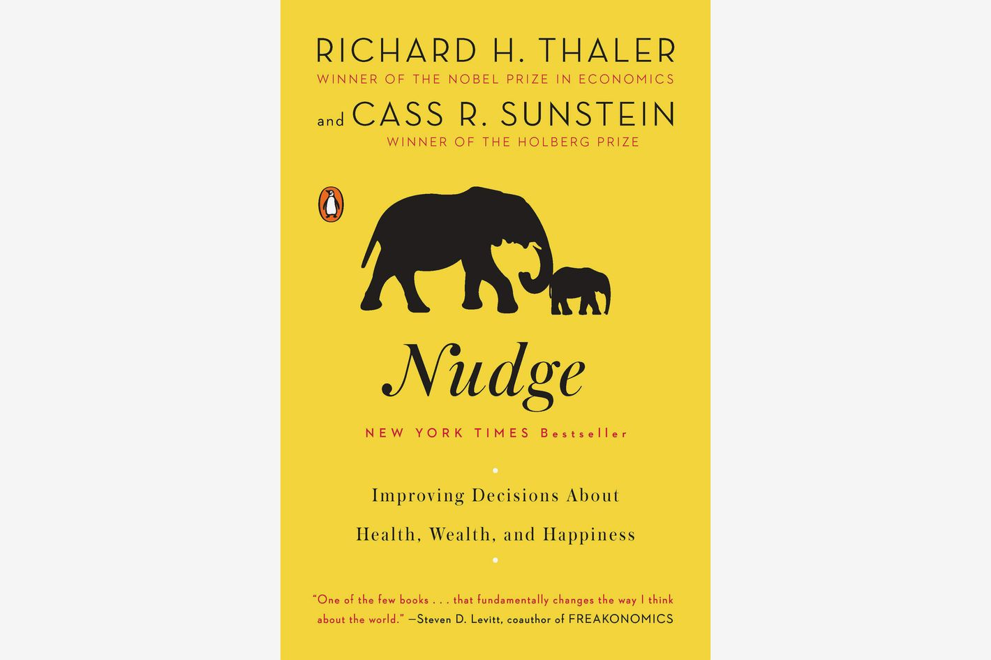 Nudge: Improving Decisions About Health, Wealth, and Happiness, by Richard H. Thaler & Cass R. Sunstein
