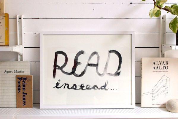 Read Instead Print