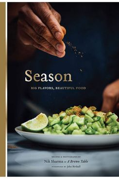 1. Season: Big Flavors, Beautiful Food, by Nik Sharma