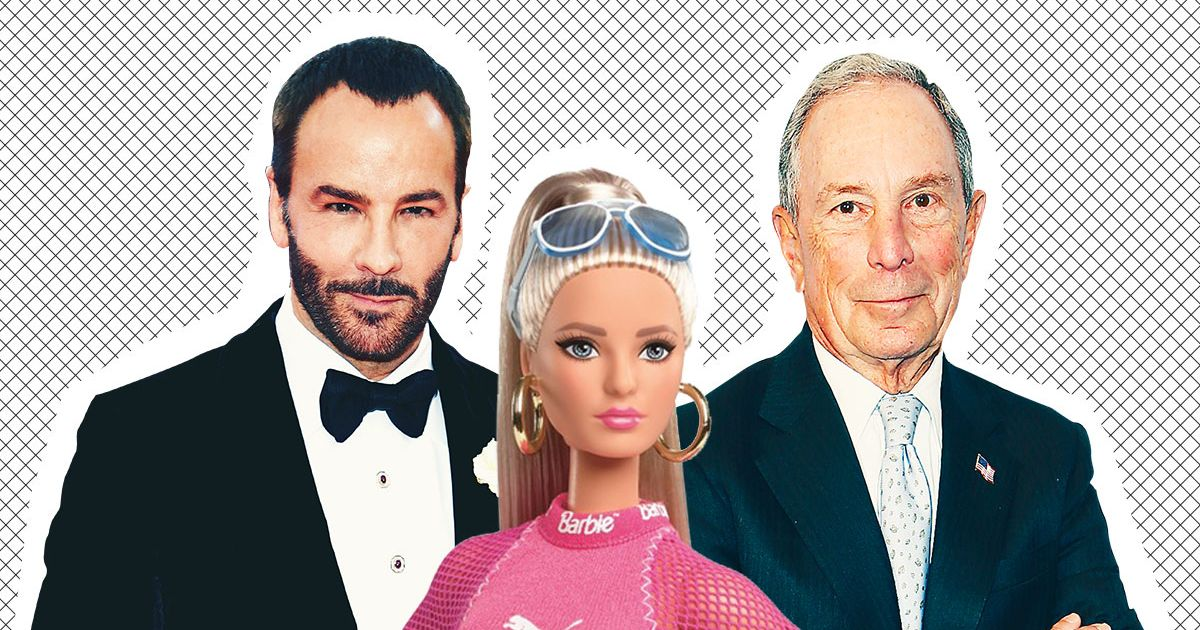 What Do Barbie, Tom Ford, and Michael Bloomberg Have in Common?
