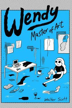 'Wendy: Master of Art,' by Walter Scott
