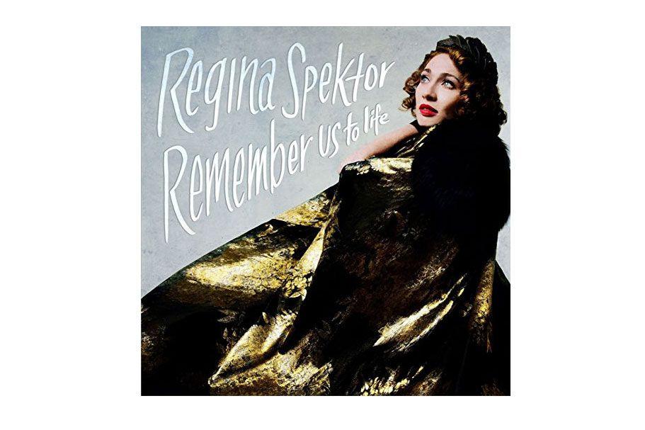 Regina Spektor — Remember Us to Life