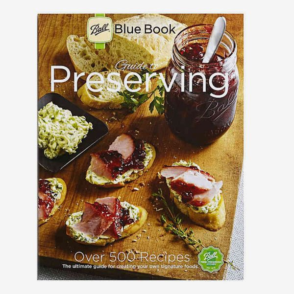 The Ball Blue Book Guide to Preserving