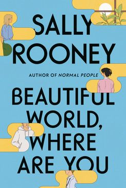 Beautiful World, Where Are You, by Sally Rooney