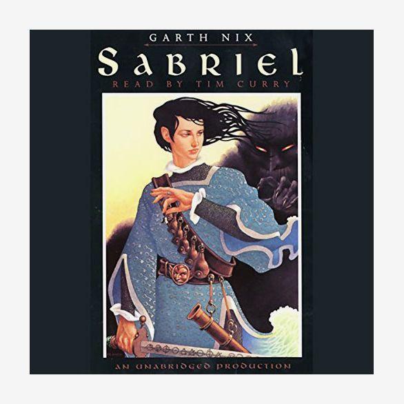 Sabriel, by Garth Nix, read by Tim Curry