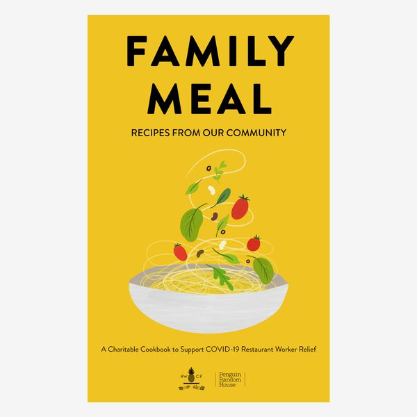 'Family Meal: Recipes From Our Community'