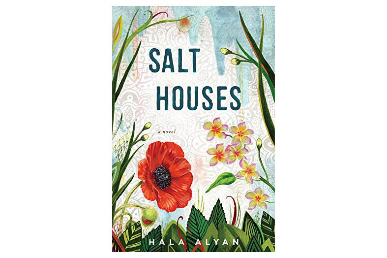 Salt Houses by Hala Alyan