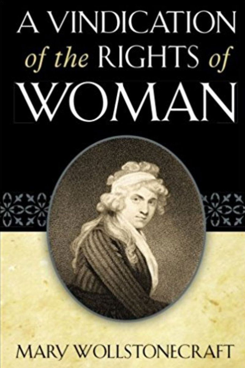 A Vindication of the Rights of Woman, by Mary Wollstonecraft