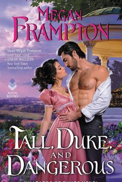Tall, Duke, and Dangerous by Megan Frampton