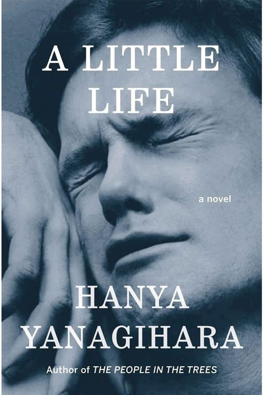 """A Little Life,"" by Hanya Yanagihara"