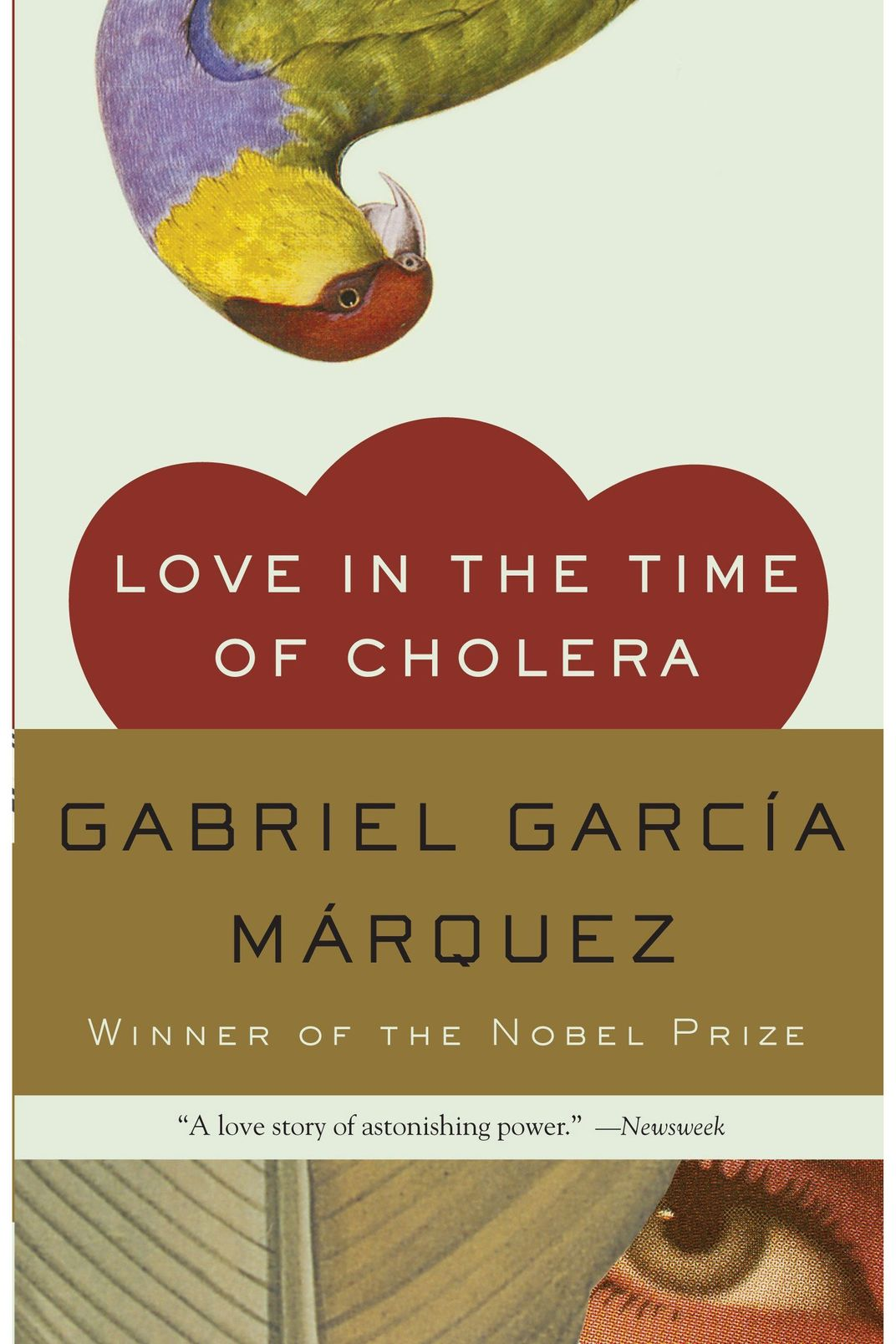 <em>Love in the Time of Cholera</em> by Gabriel García Márquez
