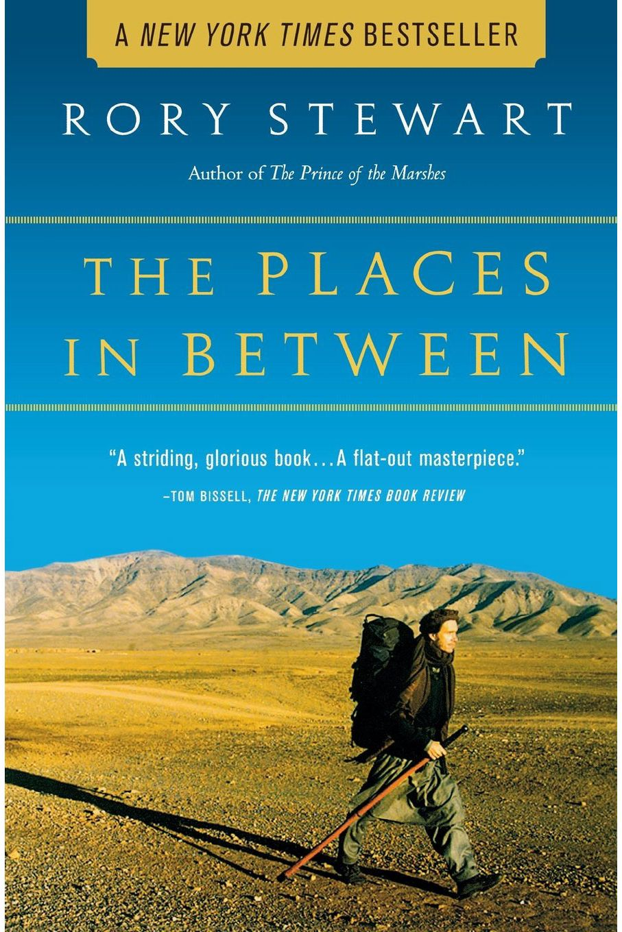 <em>The Places in Between</em> by Rory Stewart