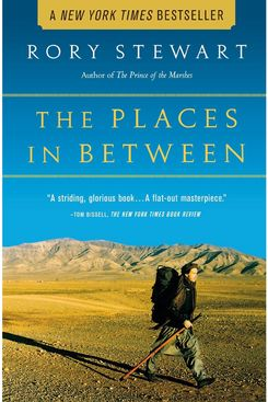 The Places in Between by Rory Stewart