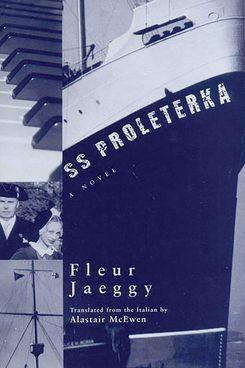 SS Proleterka, by Fleur Jaeggy