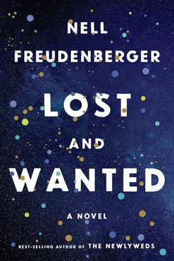 Lost and Wanted, by Nell Freudenberger (Knopf, April 2)