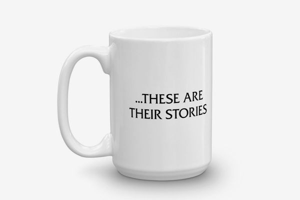 These Are Their Stories Mug