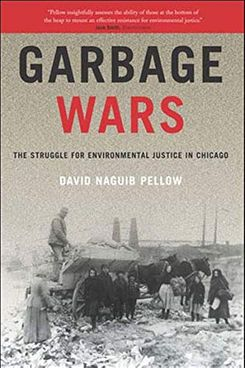 'Garbage Wars: The Struggle for Environmental Justice in Chicago'