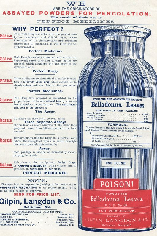 Advertisement for Belladonna Leaves used for medication and percolation by Gilpin, Langdon & Company (Baltimore, Maryland), 1890. (Photo by Jay Paull/Getty Images)