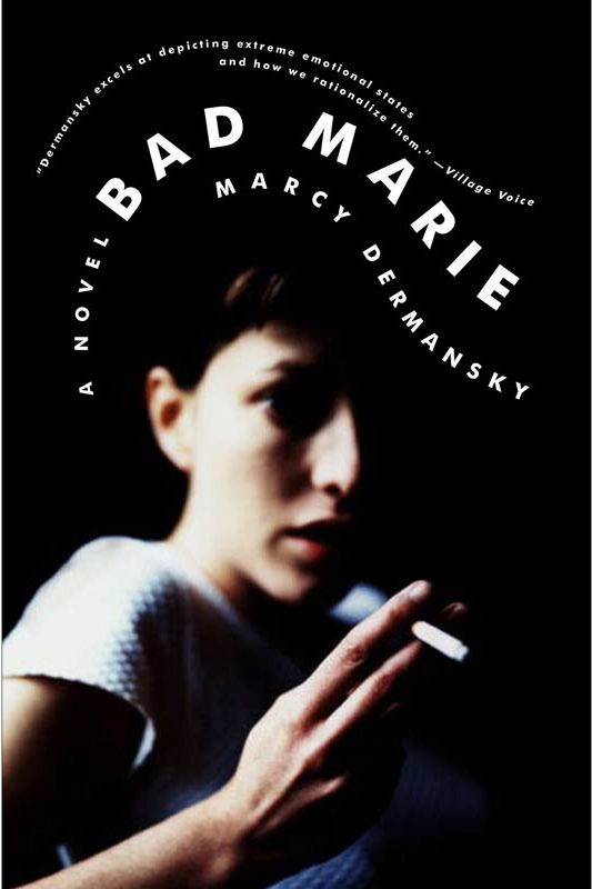 """Bad Marie,"" by Marcy Dermansky"