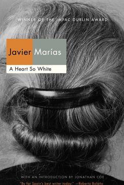 A Heart So White, by Javier Marías