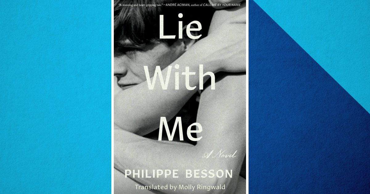 Lie With Me by Philippe Besson, Metafiction About Teen Love
