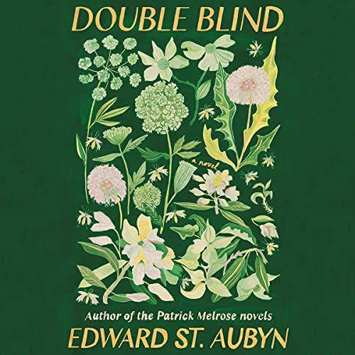 Double Blind by Edward St. Aubyn