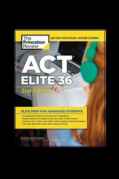 The Princeton Review ACT Elite 36